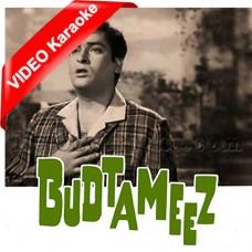 Badtameez Kaho Ya Kaho - Mp3 + VIDEO Karaoke - Rafi - Badtameez