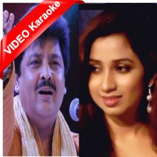 Bairi piya - Mp3 + VIDEO Karaoke - Udit Narayan - Shreya - Devdaas