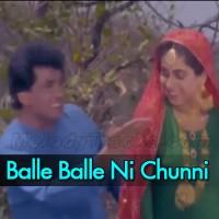 Balle Balle Ni Chunni Meri Mal Mal Di - Karaoke Mp3 - Alka Yagnik - Mangal Singh
