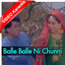 Balle Balle Ni Chunni Meri Mal Mal Di - Mp3 + VIDEO Karaoke - Alka Yagnik - Mangal Singh