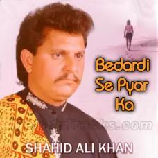 Bedardi Se Pyar Ka Sahara - Karaoke Mp3 - Shahid Ali Khan - Cover Attaullah