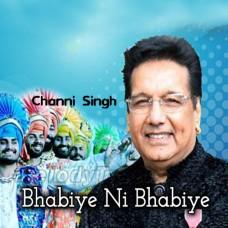 Bhabiye Ni Bhabiye - Karaoke Mp3 - Channi Singh