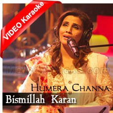 Bismillah Karan - Female Version - Mp3 + VIDEO Karaoke - Humera Channa