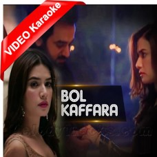 Bol Kaffara Kya Ho Ga - Ost - Mp3 + VIDEO Karaoke - Sehar Gul Khan