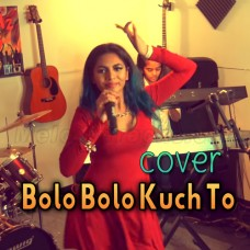 Bolo Bolo Kuch To Bolo - Karaoke Mp3 - Kanchan - Babla - Cover