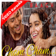 Cham Cham - Karaoke - Mp3 + VIDEO - Baaghi - MeetBros - Monali Thakur