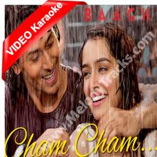 Cham Cham - Karaoke - Mp3 + VIDEO - Baaghi - MeetBros - Monali Thakur
