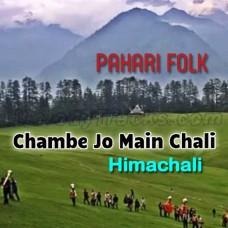 Chambe Jo Main Chali - Karaoke Mp3 - Pahari Himachali - Folk