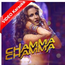 Chamma Chamma Baje Re - Mp3 + VIDEO Karaoke - Neha Kakkar - Ikka