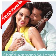 Chand aasmano se laapata - Mp3 + VIDEO Karaoke - Bhaven Dhanak