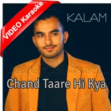 Chand Taare Hi Kya Dekhte - Mp3 + VIDEO Karaoke - Milad Raza Qadri - Islamic Kalam