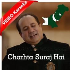Charhta Suraj Hai Apna Pakistan - Mp3 + VIDEO Karaoke - Rahat Fateh Ali Khan - Pakistani National