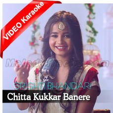 Chitta Kukkar Banere - Mp3 + VIDEO Karaoke - Srishti Bhandari