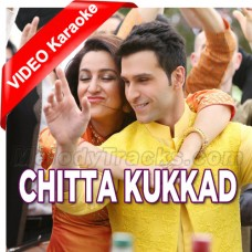 Chitta Kukkad - Mp3 + VIDEO Karaoke - Neha Kakkar - Gippy grewal