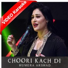 Choori Kach Di - Mp3 + VIDEO Karaoke - Humera Arshad