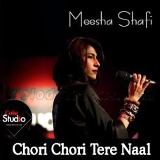 Chori Chori Tere Naal - Coke Studio - Karaoke Mp3 - Meesha Shafi