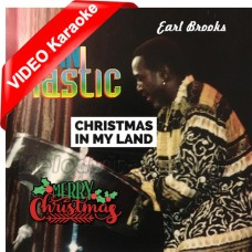 Christmas In My Land - Caribbean - Mp3 + VIDEO Karaoke - Earl Brook - Friends