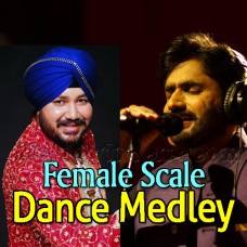 Dance Medley - Female Scale - Karaoke Mp3 - Daler Mehdi - Abrar Ul Haq