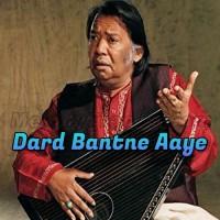 Dard Bantne Aaye - Karaoke Mp3 - Salamat Ali Khan