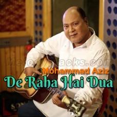 De Raha Hai Dua Mera Dil - Karaoke Mp3 - Mohammad Aziz