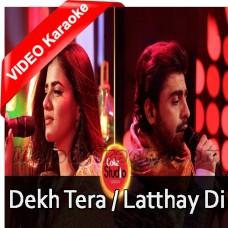 Dekh Tera Kya - Latthay Di Chaadar - MP3 + VIDEO Karaoke - Quratulain Balouch - Farhan Saeed