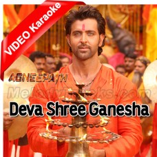 Deva Shree Ganesha - Bhajan - Mp3 + VIDEO Karaoke - Ajay Gogawale - Agneepath