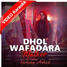 Dhol Wafadara Phul Aqal Gaiyo - Mp3 + VIDEO Karaoke - Malkoo