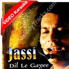 Dil le gayi kudi gujrat di - With Chorus - Mp3 + VIDEO Karaoke - Jasbir Jassi