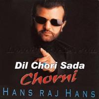 Dil Chori Sada Hogaya - Female Ver - Karaoke Mp3 - Hans Raj Hans