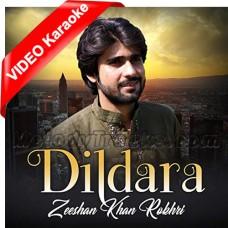Dil Dil Dildara - Mp3 + VIDEO Karaoke - Zeeshan Rokhri - Saraiki - Sindhi