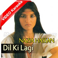 Dil Ki Lagi - Mp3 + VIDEO Karaoke - Nazia Hassan