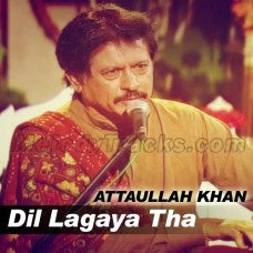 Dil Lagaya Tha Dillagi - Karaoke Mp3 - Attaullah