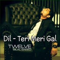 Dil - Teri Meri Gal Ban Gayi - Karaoke Mp3 - Bilal Saeed