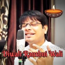 Diwali Raushni Wali - Karaoke Mp3 - Vicky D Parekh