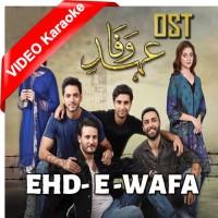 Ehde Wafa - Ost - Mp3 + VIDEO Karaoke - Sahir Ali Bagga