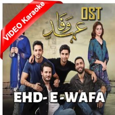 Ehde Wafa - Ost - Mp3 + VIDEO Karaoke - Sahir Ali Bagga