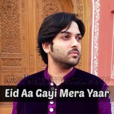 Eid Aa Gayi Mera Yaar Nai Aya - Karaoke Mp3 - Nadeem Abbas