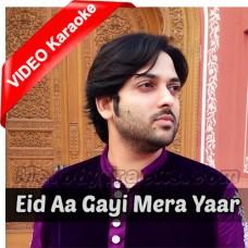Eid Aa Gayi Mera Yaar Nai Aya - Mp3 + VIDEO Karaoke - Nadeem Abbas