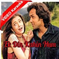 Ek Din Kahin Hum Do Milen - Mp3 + VIDEO Karaoke - Sonu Nigam