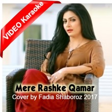 Mere Rashke Qamar - Fadia Shaboroz Mp3 + VIDEO Karaoke - Cover - Female Version