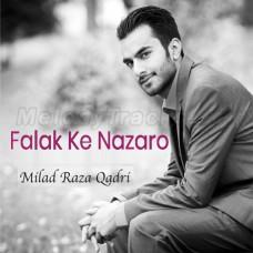 Falak Ke Nazaro - Karaoke Mp3 - Milad Raza Qadri - Islamic Kalam
