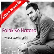 Falak Ke Nazaro - Mp3 + VIDEO Karaoke - Milad Raza Qadri - Islamic Kalam