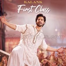 First Class - Karaoke Mp3 - Kalank - Arijit Singh