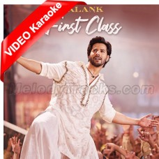 First Class - Mp3 + VIDEO Karaoke - Kalank - Arijit Singh
