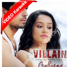 Galliyaan Teri Galiyan - Mp3 + VIDEO Karaoke - Ek Villain - Ankit Tewari