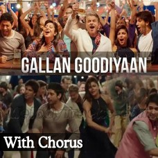 Gallan Goodiyan - With Chorus - Karaoke Mp3 - Yashita - Manish - Shankar - Dil Dhadakne Do