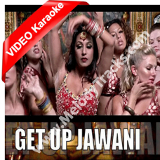 Get up jawani - Mp3 + VIDEO Karaoke - International Villager - Honey Singh - Kashmira