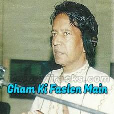 Gham Ki Faslen Main Ne Kati - Karaoke Mp3 - Ustad Zakir Ali Khan
