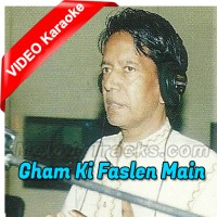 Gham Ki Faslen Main Ne Kati - Mp3 + VIDEO Karaoke - Ustad Zakir Ali Khan