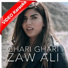 Ghari Ghari Azmana Nahi - Mp3 + VIDEO Karaoke - Zaw Ali